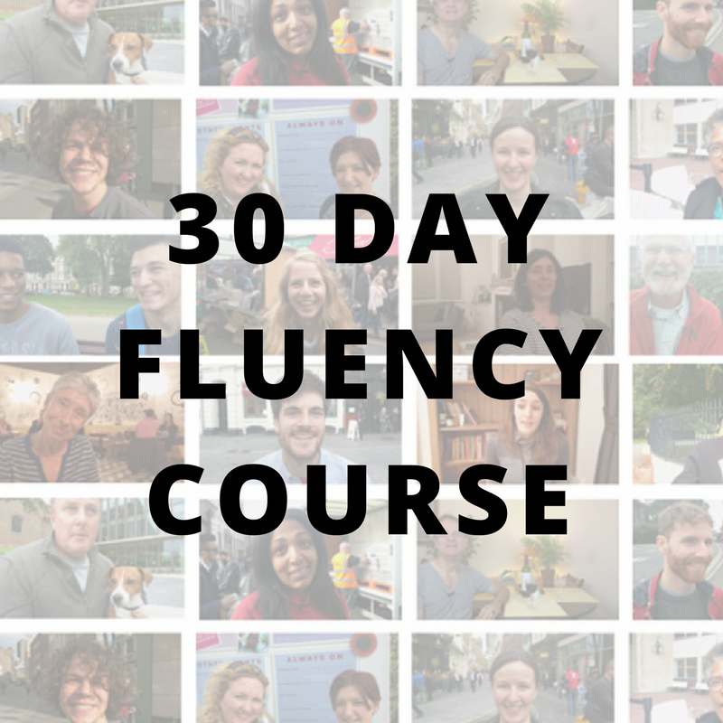 30 DAY FLUENCY COURSE